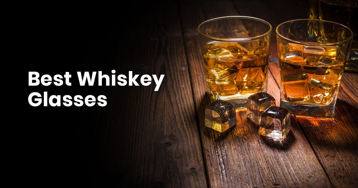 Best Whiskey Glasses and Unique Whiskey Glasses